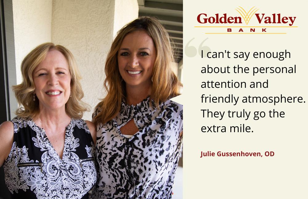 Julie Gussenhoven, Golden Valley Bank customer testimonials