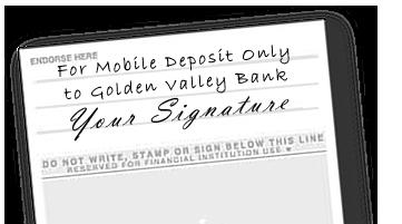 Golden Valley Bank check endorsement example;